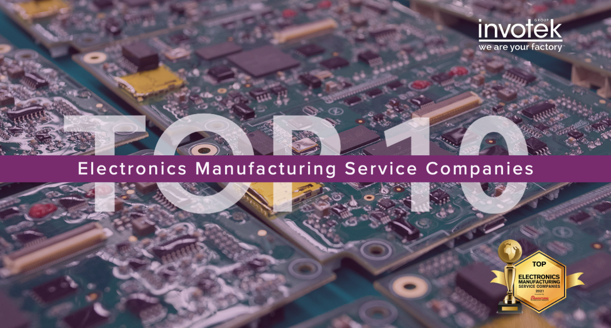 Invotek Top 10 Electronics Manufacturing Service Companies by Manufacturing Technology Insights